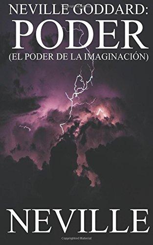 Neville Goddard: Poder: Volume 5 (Neville Goddard (Español))