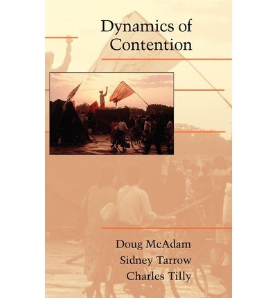 { [ DYNAMICS OF CONTENTION (CAMBRIDGE STUDIES IN CONTENTIOUS POLITICS) ] } By McAdam, Doug (Author) Sep-10-2001 [ Hardcover ]