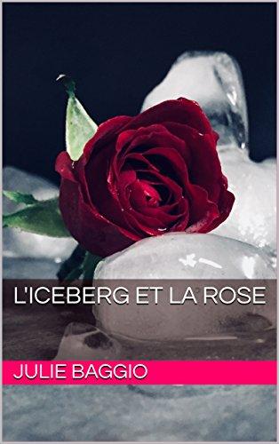 Couverture du livre L'Iceberg et la Rose
