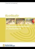 Stiftungskooperationen in Deutschland: KurzStudie