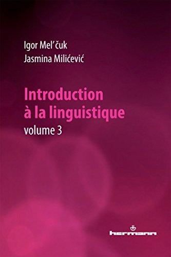Introduction à la linguistique, Volume 3