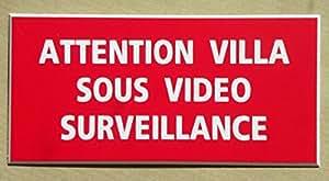 """PLAQUE GRAVÉE PANCARTE """"ATTENTION VILLA SOUS VIDEO SURVEILLANCE"""" Format 98 X 200 MM FOND ROUGE FINITION BISEAUTÉE"""