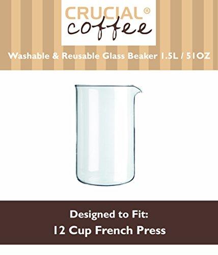 12Cup (51OZ) Universal waschbar & wiederverwendbar Ersatz Französischen Presse Becherglas für Bodum & 12Cup French Druckmaschinen, entworfen und hergestellt von Crucial Kaffee (Französische Presse-glas-becher)