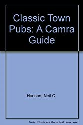 Classic Town Pubs: A Camra Guide