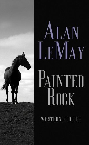 Painted Rock: Western Stories (Center Point Western Complete (Large Print)) Lrg edition by Alan Lemay (2009) Gebundene Ausgabe (Lrg-rock)