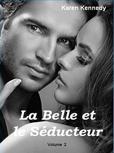 Couverture du livre La Belle et le Séducteur Vol 2
