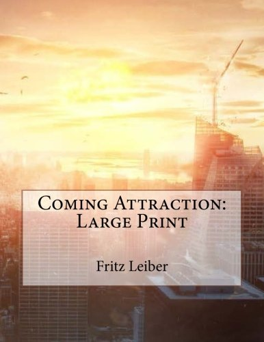 Coming Attraction: Large Print