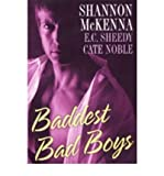 Baddest Bad Boys McKenna, Shannon ( Author ) May-01-2008 Paperback