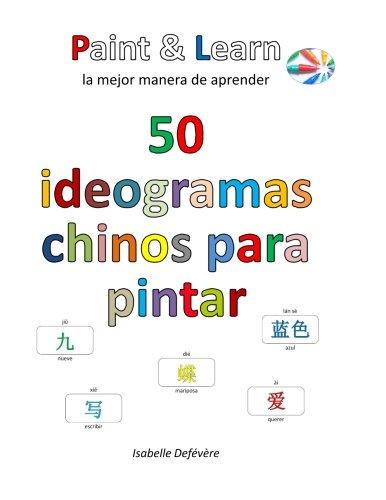 50 ideogramas chinos para pintar por Isabelle Defévère