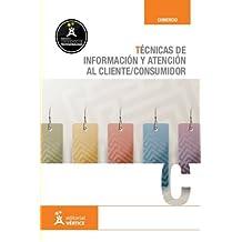 Técnicas de información y atención al cliente/consumidor (Comercio)