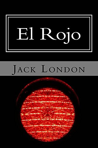 El Rojo por Jack London