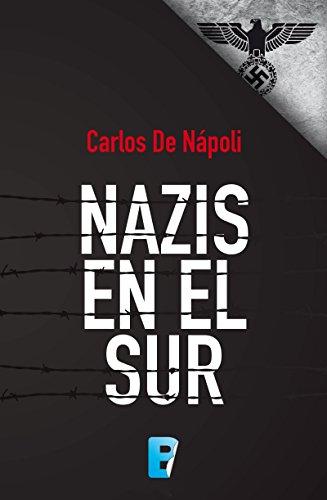 Nazis en el sur (EPUBS)