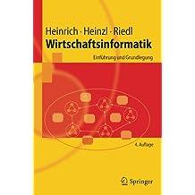 Wirtschaftsinformatik: Einfuhrung und Grundlegung (Springer-Lehrbuch)