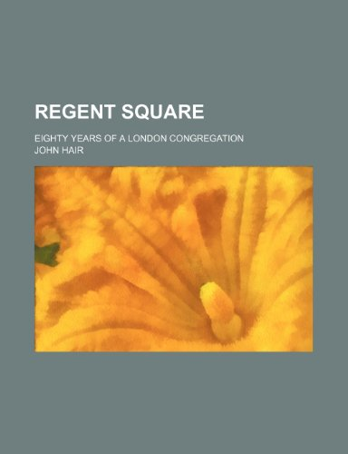 regent-square-eighty-years-of-a-london-congregation