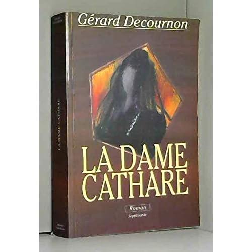La Dame Cathare