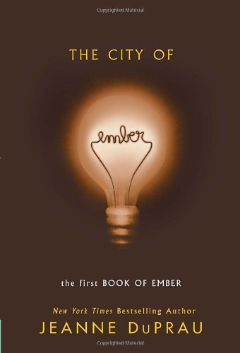 The City of Ember (The First Book of Ember) by Jeanne DuPrau (2004) Paperback