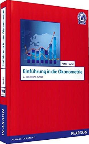 Einführung in die Ökonometrie (Pearson Studium - Economic VWL) by Prof. Dr. Peter Hackl (2012-10-01)