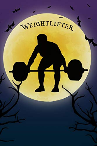Weightlifting Notebook Training Log: Cool Spooky Halloween Theme Blank Lined Student Exercise Composition Book/Diary/Journal For Weightlifters, Coaches, Trainers, 6x9, 130 Pages (Halloween Edition) por Clementine Arches Books