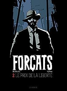 """Afficher """"Forçats n° 2<br /> Le prix de la liberté"""""""