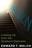 Depression: Looking Up from the Stubborn Darkness (English Edition)