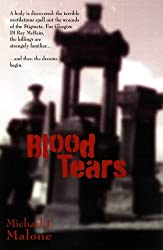 Blood Tears by Michael J. Malone (2012-06-06)