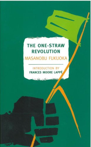 The One-Straw Revolution: An Introduction to Natural Farming (New York Review Books Classics) (English Edition) par Masanobu Fukuoka