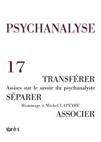 Psychanalyse, N° 17, Janvier 2010 : par Pierre Bruno