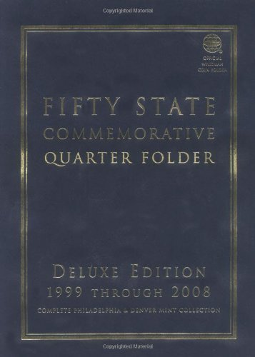 Fifty State Commemorative Quarter Folder: 1999 Through 2008, Complete Philadelphia & Denver Mint Collection (Official Whitman Coin Folder) by Whitman Coin Book and Supplies(2000-05-01) -