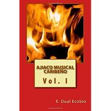 Ajiaco Musical Caribeño Vol. I