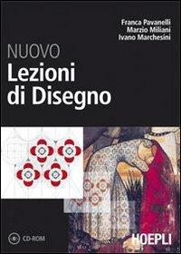 Nuovo lezioni di disegno. Volume unico. Per il Liceo scientifico