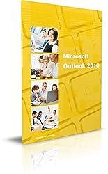 Outlook 2010 mit Exchange Server Zusatzfunktionen: Das Lernbuch für Outlook-Nutzer im Büro