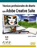 Tecnicas profesionales de diseño con adobe creative suite (+DVD) (Diseño Y Creatividad (am))