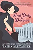 And Only to Deceive (A Lady Emily Mystery)