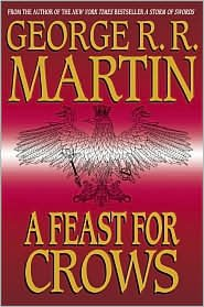 A Feast for Crows 1st (first) edition Text Only