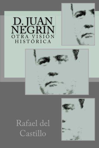 D. Juan Negrín: Otra visión histórica