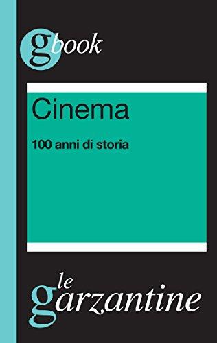 Gianni Canova - Cinema. 100 anni di storia (2013)