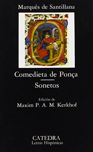 Comedieta de Ponça; Sonetos: 2 (Letras Hispánicas) por Marqués de Santillana