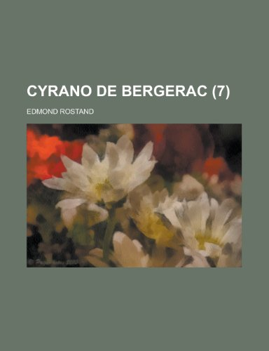 Cyrano de Bergerac (7) by Edmond Rostand