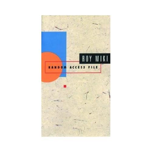[(Random Access File)] [Author: Roy Miki] published on (September, 2002)