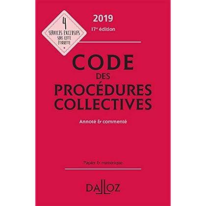 Code des procédures collectives 2019, annoté & commenté - 17e éd.