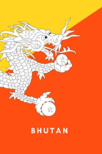 Bhutan Flag (Bhutan: Country Flag A5 Notebook (6 x 9 in) to write in with 120 pages White Paper Journal / Planner / Notepad)