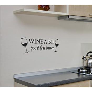 wine a bit kitchen vinyl wall quote sticker by cols decals uk
