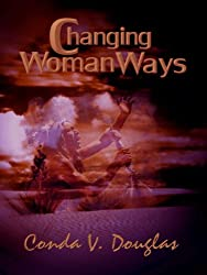Changing Woman Ways (English Edition)