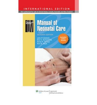 Portada del libro [(Manual of Neonatal Care)] [ By (author) John P. Cloherty, By (author) Eric C. Eichenwald, By (author) Anne R. Hansen, By (author) Ann R. Stark ] [December, 2011]
