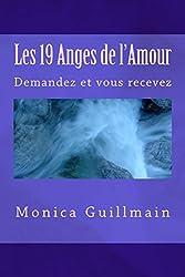 Les 19 Anges de l'Amour: Demandez et vous recevez