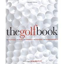 The Golf Book by Newell, Steve (2008) Hardcover