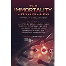 The Immortality Chronicles (The Future Chronicles)