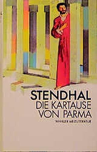 Die Kartause von Parma (Artemis & Winkler - Blaue Reihe)