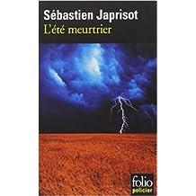 L'été meurtrier de Sébastien Japrisot ( 23 octobre 1998 )