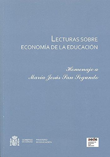 Lecturas sobre economía de la educación. Homenaje a María Jesús San Segundo